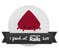 conferencia rails 2011 is a fun place to be!
